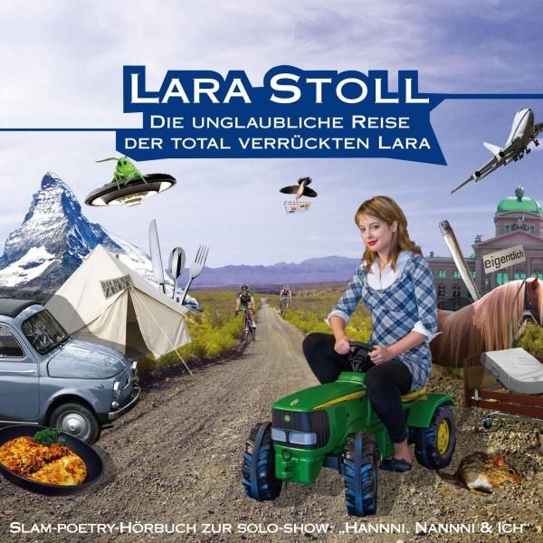 Die unglaubliche Reise der total verrückten Lara Hörbuch kostenlos downloaden