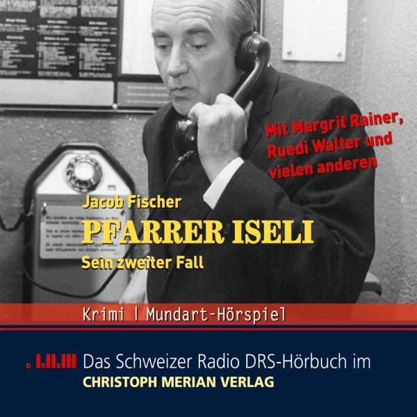 Pfarrer Iseli. Sein zweiter Fall Hörbuch kostenlos downloaden
