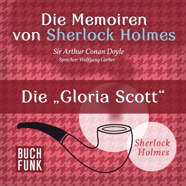 Die Gloria Scott Hörbuch kostenlos downloaden