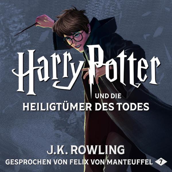 Harry Potter und die Heiligtümer des Todes Hörbuch kostenlos downloaden