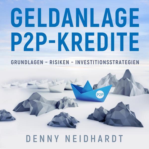 Geldanlage P2P-Kredite Hörbuch kostenlos downloaden