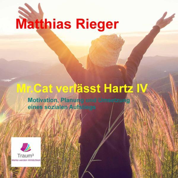 Mr. Cat verlässt Hartz IV Hörbuch kostenlos downloaden