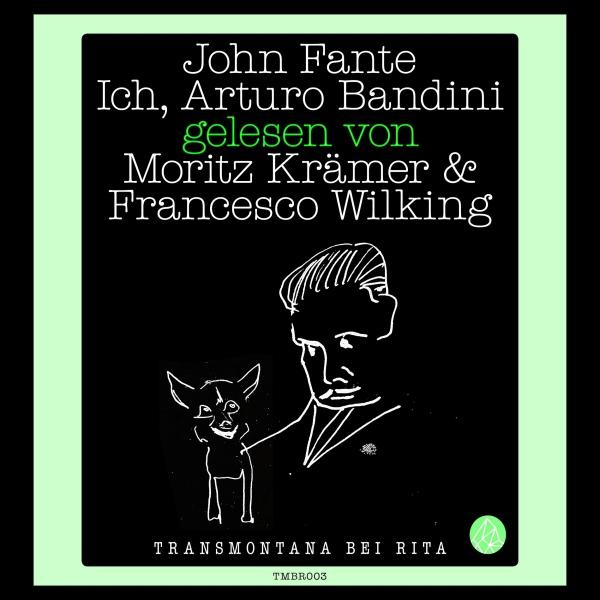 Ich, Arturo Bandini Hörbuch kostenlos downloaden