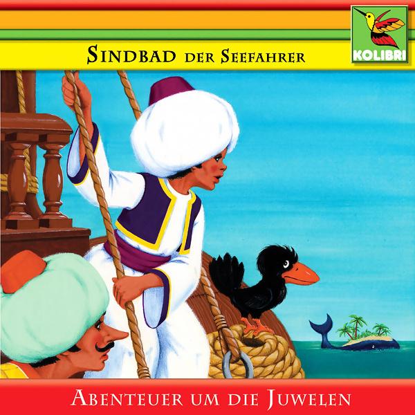 Sindbad der Seefahrer und die Abenteuer um die Juwelen Hörbuch kostenlos downloaden