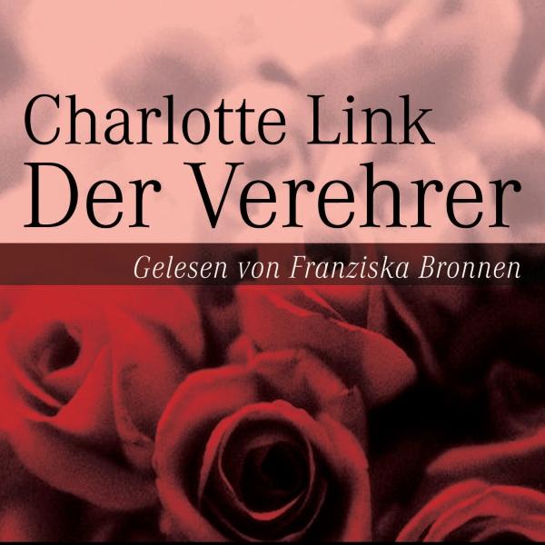 Der Verehrer Hörbuch kostenlos downloaden