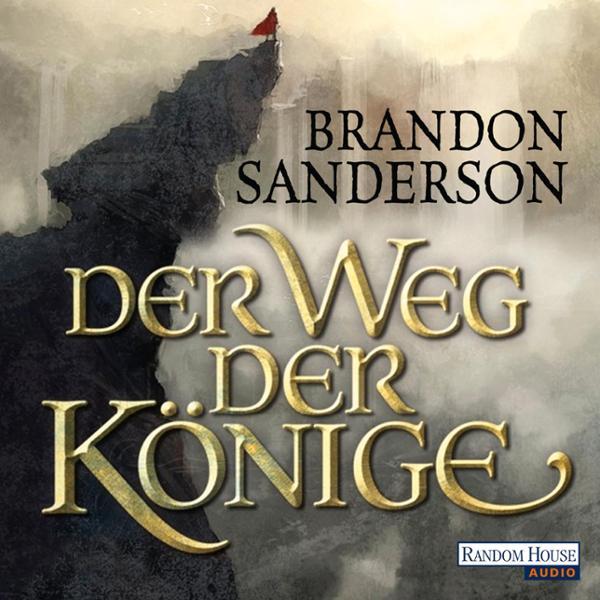 Der Weg der Könige Hörbuch kostenlos downloaden