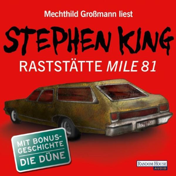 Raststätte Mile 81 / Die Düne Hörbuch kostenlos downloaden