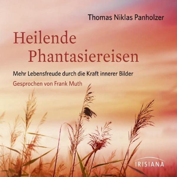 Heilende Phantasiereisen Hörbuch kostenlos downloaden