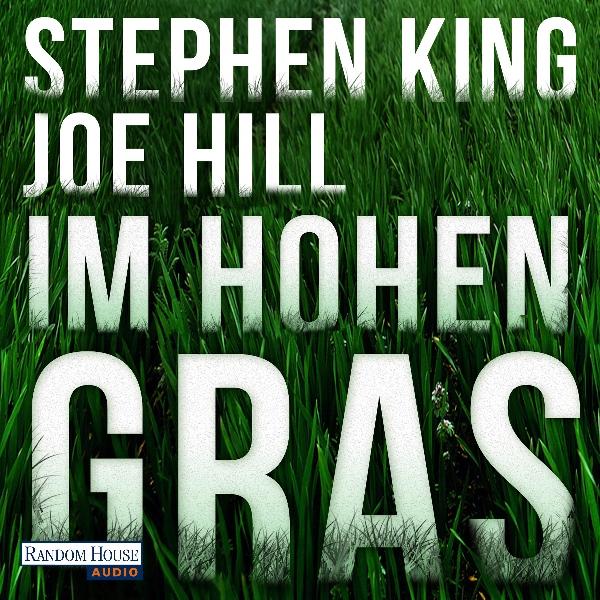 Im hohen Gras Hörbuch kostenlos downloaden