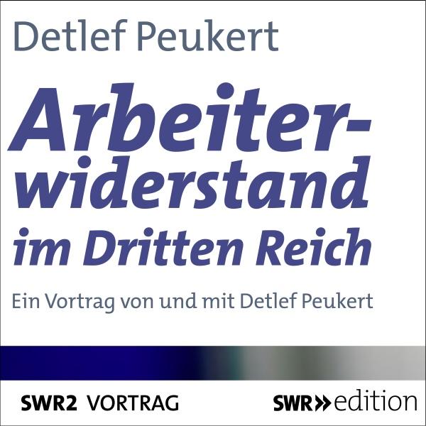 Arbeiterwiderstand im Dritten Reich Hörbuch kostenlos downloaden