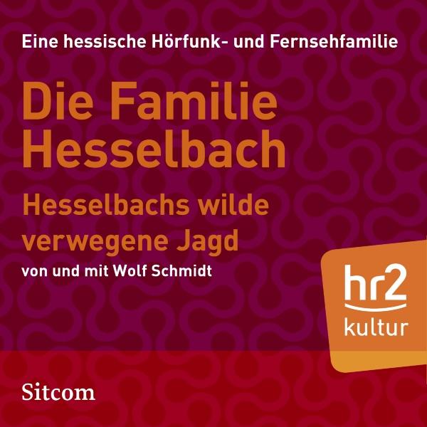 Hesselbachs wilde verwegene Jagd Hörbuch kostenlos downloaden