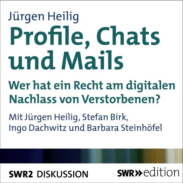 Profile, Chats und Mails Hörbuch kostenlos downloaden
