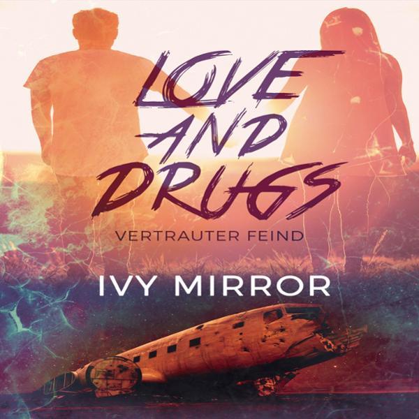 Love and Drugs Hörbuch kostenlos downloaden