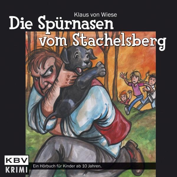 Die Spürnasen vom Stachelsberg Hörbuch kostenlos downloaden