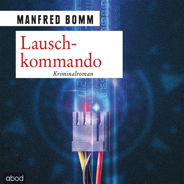 Lauschkommando Hörbuch kostenlos downloaden