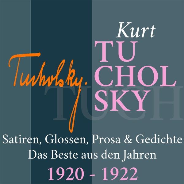 Kurt Tucholsky Hörbuch kostenlos downloaden