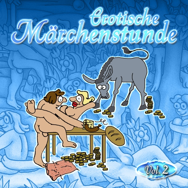 Erotische Märchenstunde Vol. 2, (USK 18) Hörbuch kostenlos downloaden