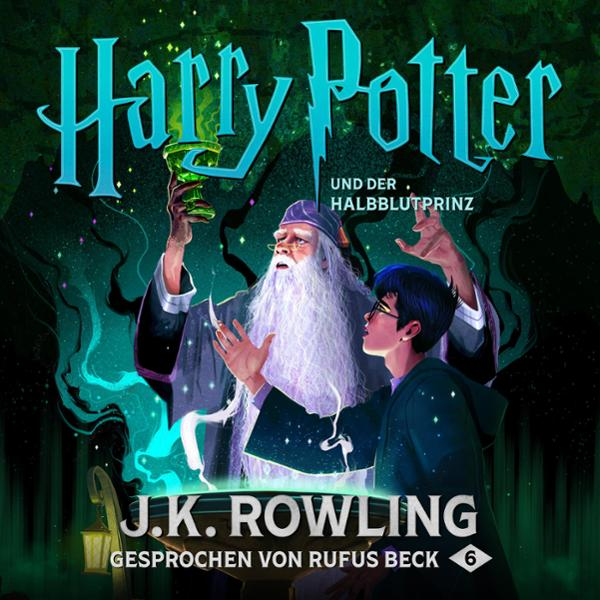 Harry Potter und der Halbblutprinz Hörbuch kostenlos downloaden