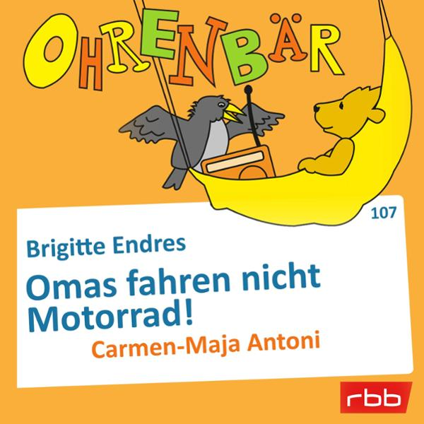 Omas fahren nicht Motorrad! Hörbuch kostenlos downloaden